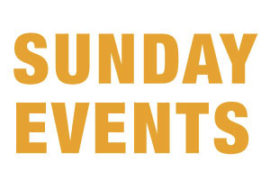 Sunday Events